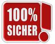 !-Schild rot quad 100% SICHER