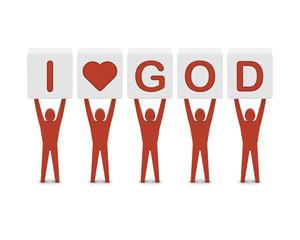 Men holding the phrase i love god. Concept 3D illustration.
