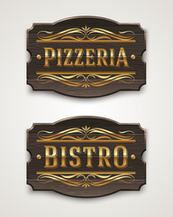 Vintage wooden signs for pizzeria and bistro