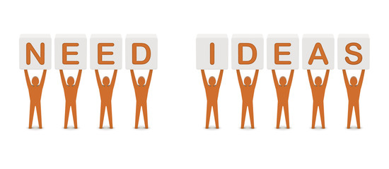 Men holding the words need ideas. Concept 3D illustration.