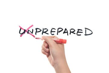 Unprepared to prepared