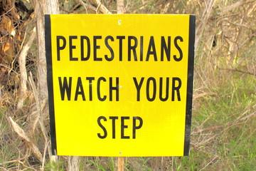 Pedestrian bush walking warning sign