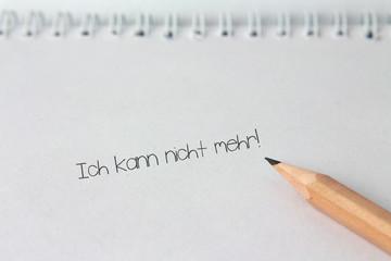 """Notiz """"Ich kann nicht mehr!"""""""