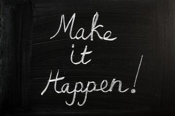 Make it Happen on a blackboard