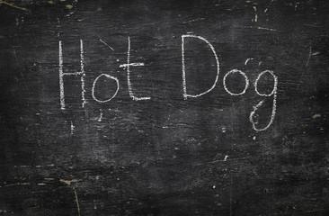Chalk on black board: Hot Dog