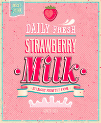Wall Mural - Vintage Strawberry Milk poster. Vector illustration.