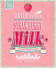 Wall Mural - Vintage Strawberry Milk poster. Vector illustration.