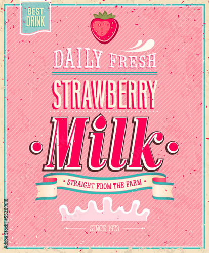 Wall mural Vintage Strawberry Milk poster. Vector illustration.