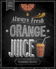 Wall Mural - Vintage Orange Juice - Chalkboard. Vector illustration.