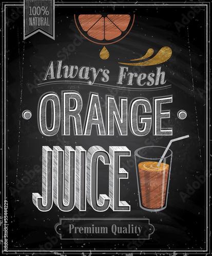 Wall mural Vintage Orange Juice - Chalkboard. Vector illustration.