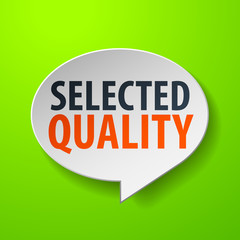 Selected Quality 3d Speech Bubble on green background