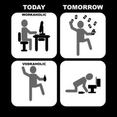 Workaholic vs Vodkaholic
