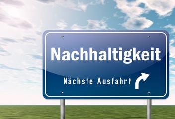 """Autobahnschild """"Nachhaltigkeit"""""""