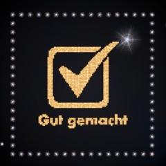 gut gemacht german for well done symbol glittering golden