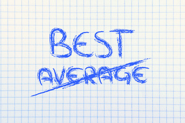 business vision: be the best, not average