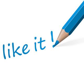 """Stift mit Text """" like it! """""""