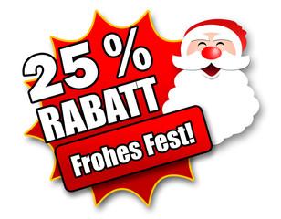 "Siegel ""25 Prozent Rabatt - Frohes Fest!"""