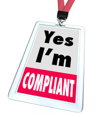 Fototapete - Yes I'm Compliant Badge Rules Regulations Compliance