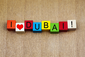 I Love Dubai, UAE - sign series for travel