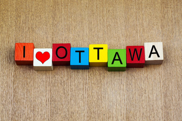 I Love Ottawa, Canada - sign series for travel and cities