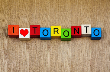 I Love Toronto - sign series for travel and cities