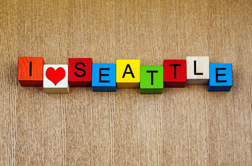 I Love Seattle, Washington, USA - sign series for travel