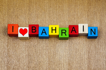 I Love Bahrain - sign series for travel