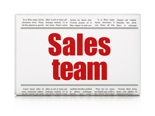 Advertising news concept: newspaper headline Sales Team