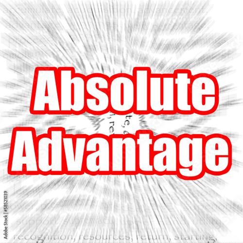 a definition of absolute advantage in the field of business
