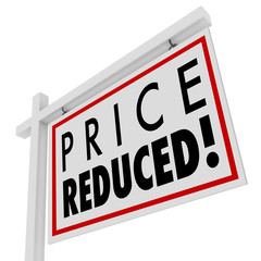 Price Reduced Home for Sale Sign Lower Value