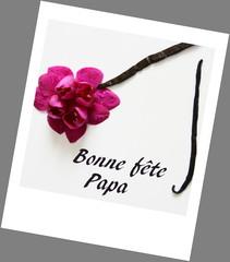 """""""bonne fête papa"""""""