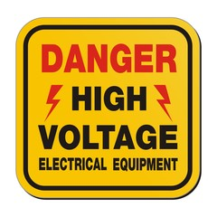 danger high voltage electrical equipment - yellow sign