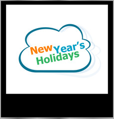 new year holidays word cloud on photo frame, isolated