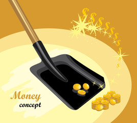 Shovel with golden coins. Money concept