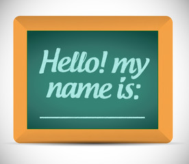 hello my name is message on a chalkboard.