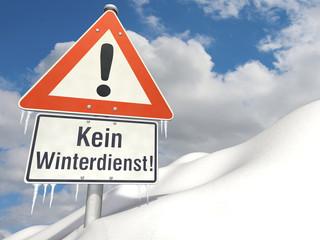 Schild Kein Winterdienst!