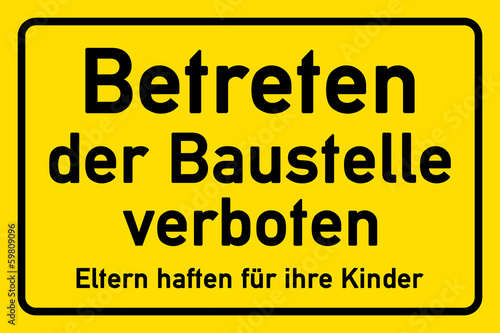 schild betreten der baustelle verboten stockfotos und lizenzfreie bilder auf. Black Bedroom Furniture Sets. Home Design Ideas