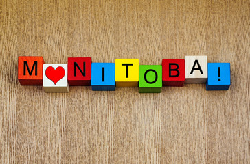 I Love Manitoba, Canada, sign series for travel & holidays
