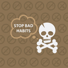 Concept on theme stop bad habits