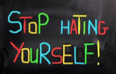 Stop Hating Yourself Concept