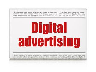 Advertising concept: newspaper headline Digital Advertising