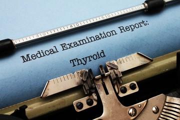 Medical report - Thyroid