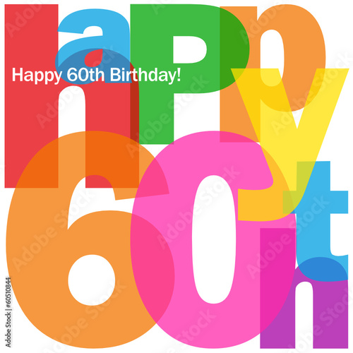 HAPPY 60TH BIRTHDAY CARD Sixty Party Celebration Congrats Stock Image And Royalty Free Vector Files On Fotolia