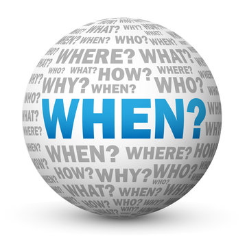 """WHEN?"" Globe (questions calendar schedule date time meeting)"