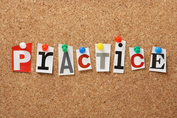 The word Practice on a Cork Notice Board