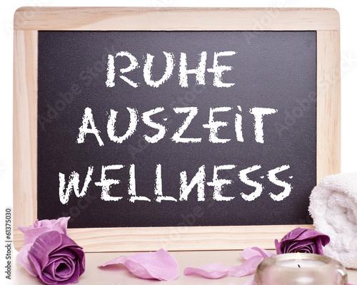 Auszeit wellness  beschriftete Tafel - Ruhe, Auszeit, Wellness