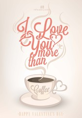 Happy Valentine's Day Typographical Background With Coffee