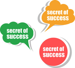 secret of success. Set of stickers, labels, tags. Business