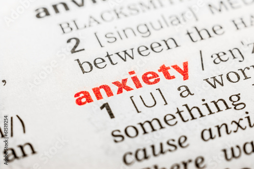Anxiety Word Definition In Dictionary Close Up