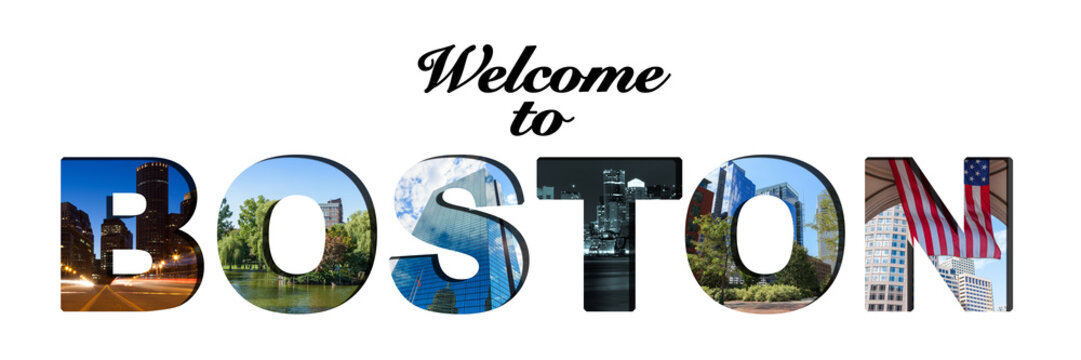 Welcome to Boston text and photo collage